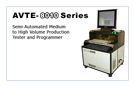 AVTE-8010: Semi-Automated Medium to High Volume Production Tester and Programmer